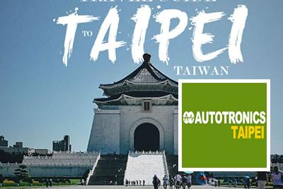 AutoTronics Taipei 2022 Otomobil, Yedek Parça ve Aksesuarları Fuarı