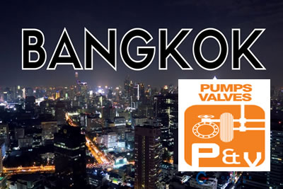 Pumps and Valves-Asia 2021 Bangkok Vana Parçaları ve Tesisat Fuarı